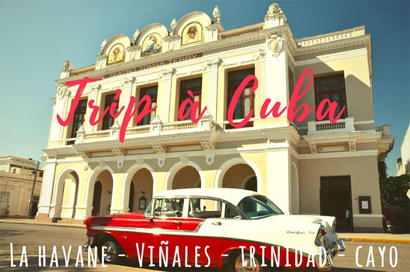 -VIDEO- À la découverte de Cuba en 25 jours.