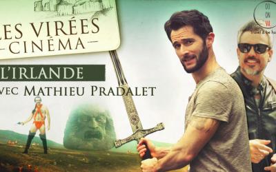 VIDÉO – Virée Cinéma en Irlande – By François Theurel