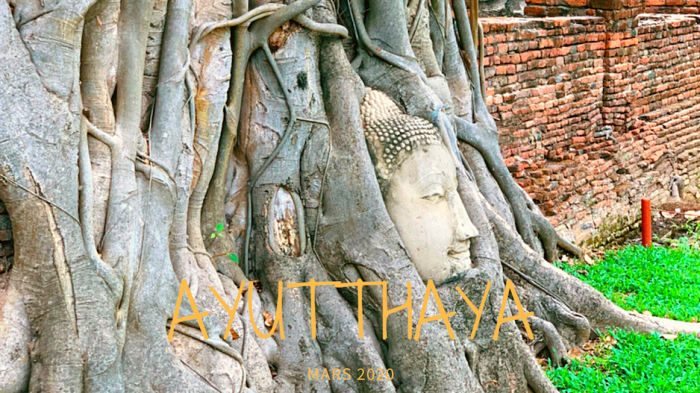 VIDÉO – Aperçu d'Ayutthaya -Thaïlande-