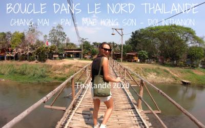 VIDÉO – Notre boucle dans le Nord Thaïlande –